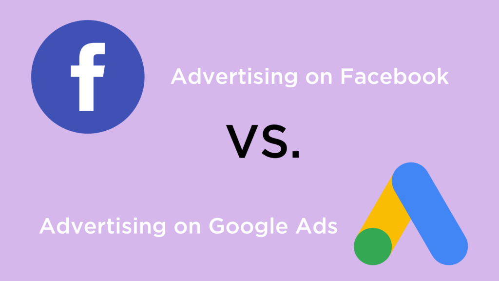 Facebook Vs. Google Ads